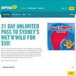 21 Day Unlimited Pass to Sydney's WET'N'WILD FOR $59 - Optus Perks