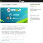 FIFA 16 Added to The EA/Origin Access Vault (EA/Origin Access Sub Required - Xbox One/PC)