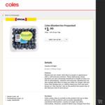 Blueberries $1.90- $2.50 for 125g/170g Punnet @ Coles