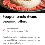 [VIC] Free Classic Beef Pepper Rice (for the First 20 Customers) @ Pepper Lunch, Doncaster (Westfield)