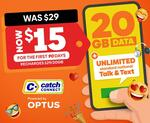 Catch Connect 90 Days 20GB Unlimited Mobile Plan $15.00 @ Catch