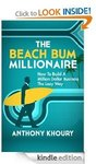 [FREE Kindle eBook] 2 Days Only - The Beach Bum Millionaire (Save $12.95)