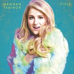 """Free Google Music Track: """"All about That Bass"""" by Meghan Trainor"""