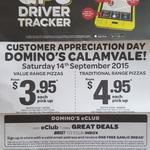 Domino's Pizza Calamvale QLD - $3.95 Value/ $4.95 Traditional Range Pizzas - Customer Appreciation Day