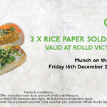 2x FREE Rice Paper Soldiers at Roll'd Victoria Gardens - 16/12/16 at 11 AM-2 PM (Richmond, VIC)