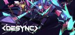 [PC] DESYNC 25% off $11.24 USD ($15.05 AUD) @ Steam