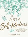 Win 1 of 8 The Art of Self-Kindness Book @ Girl.com.au