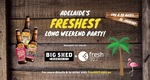 Win a Party for You and 20 Friends to 'Adelaide's Freshest Long Weekend Party' 26/1 from Fresh 927
