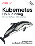 """Free eBook: """"Kubernetes: Up and Running, Second Edition"""" from O'Reilly @ Microsoft"""