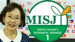 Free Course - Japanese Language Course for Beginners Based on MISJ (Was $29.99) @ Udemy
