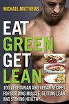 [eBook] Free - Eat Green Get Lean: 100 Recipes/Wholesome Cook Companion/Favorite Holiday Recipes - Amazon AU/US