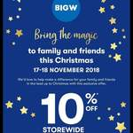 10% off Storewide (Some Exclusions) 17 & 18 November @ Big W
