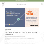 [NSW] 50% off Lunch Offer at Macquarie Centre 1-5 July (North Ryde)
