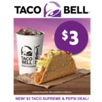 [QLD, NSW, VIC] Taco & Regular Drink $3 (With Free Refills) @ Taco Bell