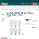 6x 10W 806 Lumen LED Luce Bella Globes $14.95 (Equates to $2.49 each) @ Bunnings