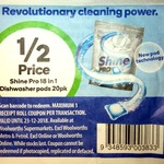 Shine Pro 18 in 1 Dishwashing Pods 20 Pack for $1.75 (50% off) @ Woolworths