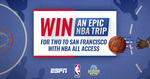 Win the Ultimate NBA Experience in San Francisco for 2 Worth $16,000 from ESPN