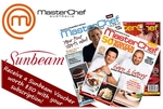 Masterchef Magazine Subscription Only $45 + FREE $50 Voucher for Sunbeam Products!