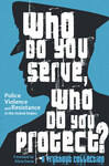 [eBook] Free - Who Do You Serve, Who Do You Protect? (Police Violence & Resistance in the US) @ Haymarket Books (Was $9.99 USD)