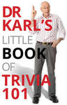 FREE Dr Karl's Little Book of Trivia 101 by Dr Karl Kruszelnicki (iBooks, Amazon & Google Play)