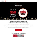 Apply for The Day to Day HSBC Visa Debit Card and Get $50 HOYTS Gift Card
