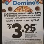 [VIC] Value & Traditional Pizzas $3.95 Pick up Friday & Saturday @ Domino's (Keysborough South)