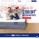 $150 off Eva Mattress- Boxing Day Sale. Queen $700, King $800, Double $600, Single $400