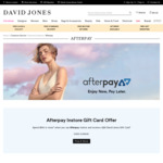 Spend $150+ In-Store Using AfterPay and Receive $25 Gift Card @ David Jones
