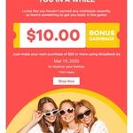 Bonus $10 Cashback (Minimum $20 Spend) @ ShopBack