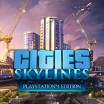 [PS4] Cities Skylines: Console Edition $13.73 (Was $54.95), and Add-Ons from 25-50% off @ PlayStation Store PSN