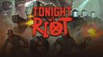 [PC] DRM-free - FREE - Tonight We Riot - Itch.io