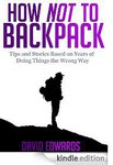 eBook - How Not to Backpack - $0.99 Normally $6.99