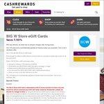 7.5% off BIG W Store eGift Cards @ Cashrewards