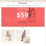 Hush Puppies - Sale Shoes - Nothing over $59. Free Delivery with Spend over $99