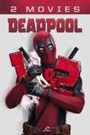 Deadpool + Deadpool 2 in 4K $22.98 @ iTunes