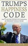"[eBook] Free: ""Trump's Happiness Code"" $0 @ Amazon"