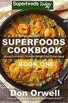 """[eBook] Free: """"Superfoods Cookbook"""" $0 @ Amazon AU, US"""