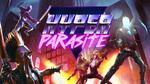 [Switch] HyperParasite $3.75/Metamorphosis $11.25/Uncanny Valley $3.75/Super Dodgeball Beats $1.99 - Nintendo eShop