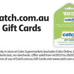 15% off Catch.com.au Gift Cards @ Coles