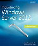 Free Microsoft Press eBook - Introducing Windows Server 2012