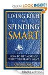 Living Rich by Spending Smart: How to Get More of What You Really Want [Kindle Edition] $0