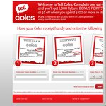 Tell Coles Survey; Pick between (1000 Flybuys Points NO MIN) or ($5 off if You Spend over $100)