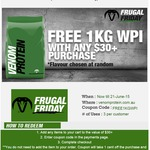 Free 1kg of Venom Protein WPI (Worth $44) with Any Purchases over $30