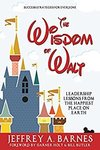 $0 eBook: The Wisdom of Walt - Leadership Lessons from the Happiest Place on Earth