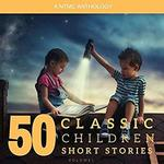 50 Classic Children's Short Stories: Vol. 1 - $1.31 Audiobook @ Amazon