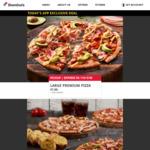 Large Premium Pizza $7 (Pick up) @ Domino's via App