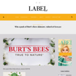 Win a Pack of Burt's Bees Skincare, Valued at $109.90 from Label Magazine