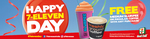 7-Eleven Day - 7th November - Free Medium Slurpee or Regular Coffee with ANY Purchase*