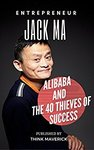 $0 eBook: Entrepreneur - Jack Ma, Alibaba and the 40 Thieves of Success