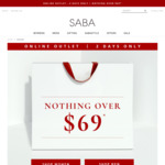 Nothing over $69 @ SABA (Outlet Only)